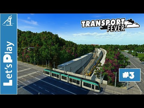 Transport Fever - Let's Play - Ep 3: Nagoya et son Tramway