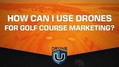 How Can I Use Drones for Golf Course Marketing?