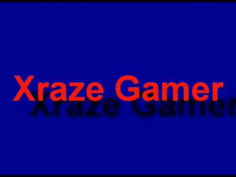 Xraze Gamer Introduction