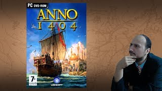 "Gaming History: Anno 1404 ""From niche to greatness"""
