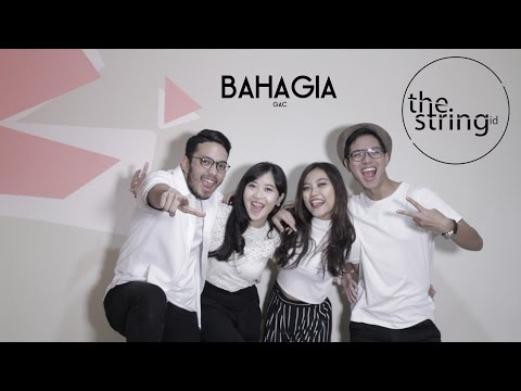 Bahagia - GAC (The String_Id Cover)