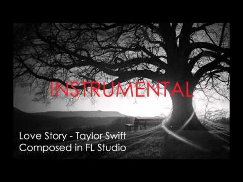 Love Story Instrumental  Taylor Swift  Composed in FL Studio