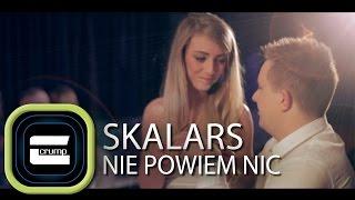 Skalars & Crump - Nie powiem nic (Oficjalny Teledysk)