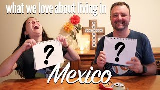 Our Top 3 Loves about Living in Mexico: Plus Gringos Try Mexican Snacks!