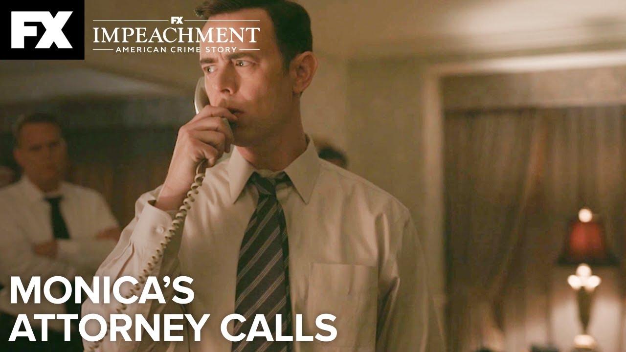 Download Monica's Attorney Calls | Impeachment: American Crime Story – Ep.6 | FX