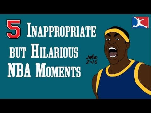 5 Inappropriate but Hilarious NBA Moments