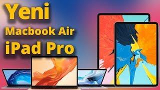 Yeni iPad Pro ve Retina MacBook Air hangi özellikl