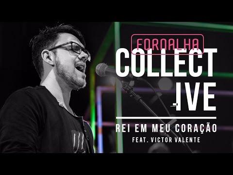 Rei Em Meu Coração // Victor Valente - Fornalha Collective