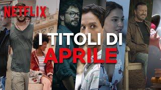 Le novità di aprile su Netflix