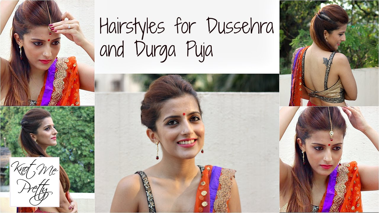 Hairstyles for Dussehra | Durga Puja | Navratri | Indian Hairstyles ...