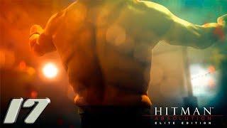 Hitman: Absolution прохождение на геймпаде часть 18 Невероятный Санчез