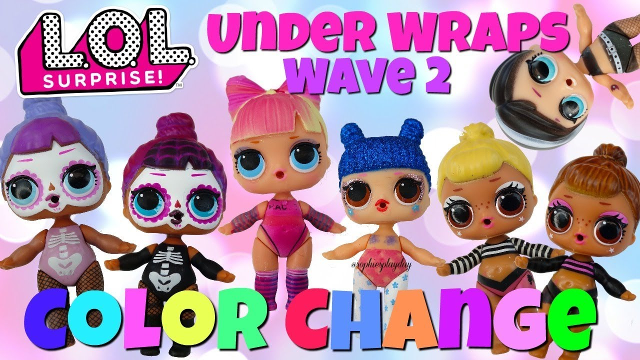 Lol Surprise Under Wraps Wave 2 How To Find Color Change Dolls Bebe Bonita Kawaii Queen Sis Cheer Youtube