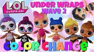 LOL Surprise Under Wraps Wave 2 How to Find Color Change Dolls Bebe Bonita Kawaii Queen Sis Cheer