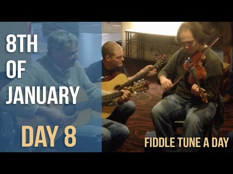 8th of January - Fiddle Tune a Day - Day 8