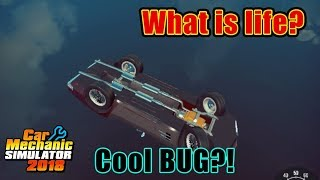 Car Mechanic Simulator 2018   I Broke the Game