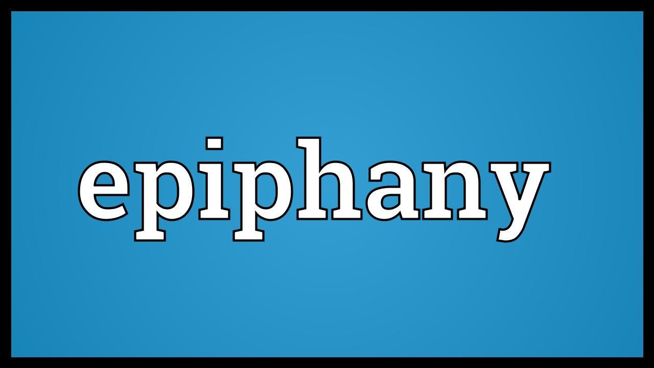 Epiphany Meaning