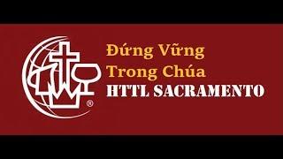 HTTL Sacramento | Chương Trình Thờ Phượng | Ngày 09/09/2018 | MS Hứa Trung Tín