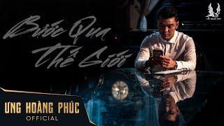 Bước Qua Thế Giới - Ưng Hoàng Phúc | OST Ông Trùm Dẹp Loạn Giang Hồ