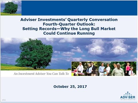 Adviser Investments' Fourth Quarter Outlook Setting Records—Why the Long Bull Market Could Continue
