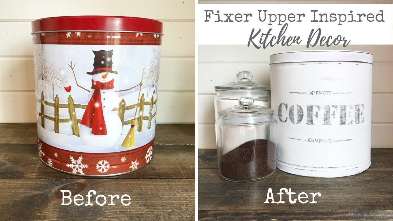Fixer Upper Inspired Kitchen Decor | Vintage Coffee Tin - YouTube