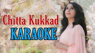 Chitta Kukkad (Neha Bhasin) - Karaoke With Lyrics || BasserMusic