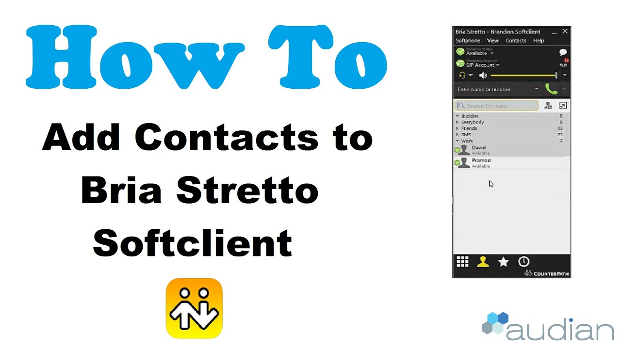 How To add Bria Stretto Contacts with Presence by Audian