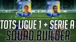 THE EXPENSIVE TOTS LIGUE 1 + SERIE A HYBRID SQUAD | FIFA 14 Ultimate Team Squad Builder (FUT 14)