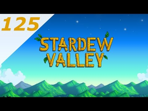 Stardew Valley [125] Kegs, Pianos, and Manure