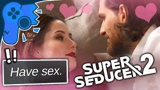 Super Seducer 2 | Havin' A Bash!