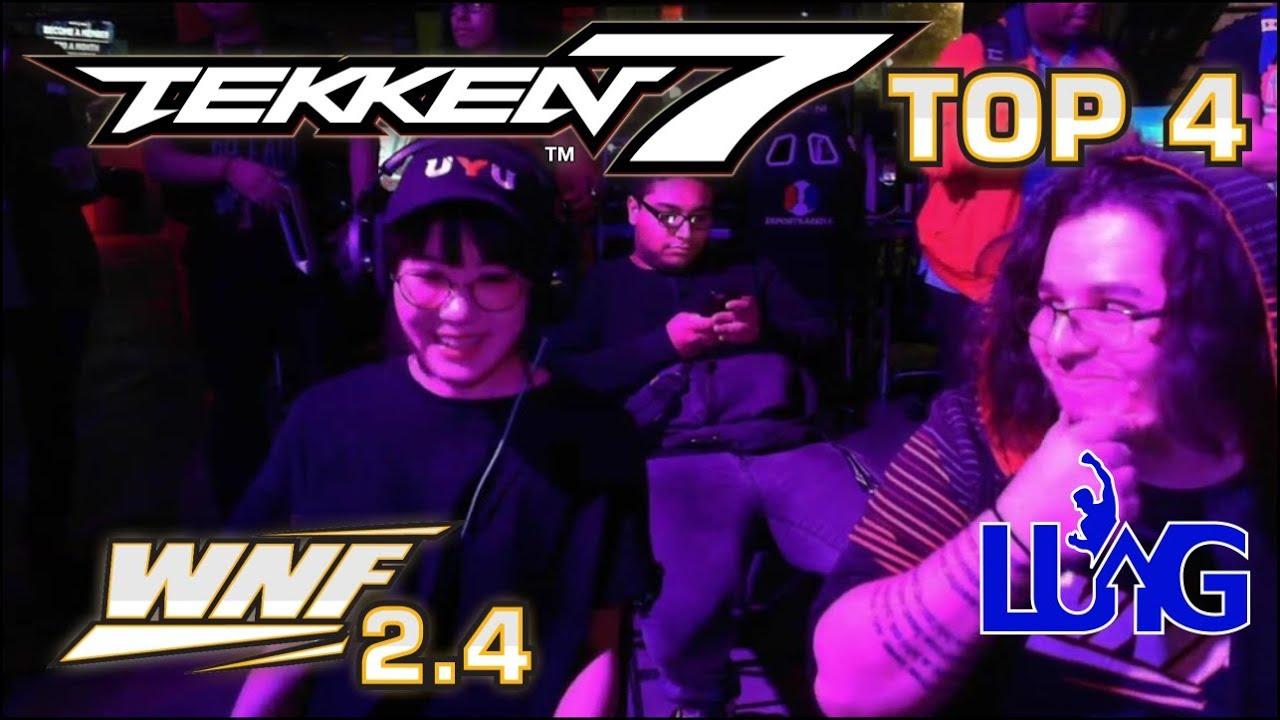 Wnf 2 4 Tekken 7 Top 4 Bonus Uyu Yuyu Match Youtube
