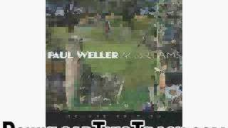 paul weller - Have You Made Up Your Mind - 22 Dreams