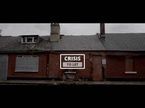 Ireland's Housing Crisis 2017: A Crisis to Let.