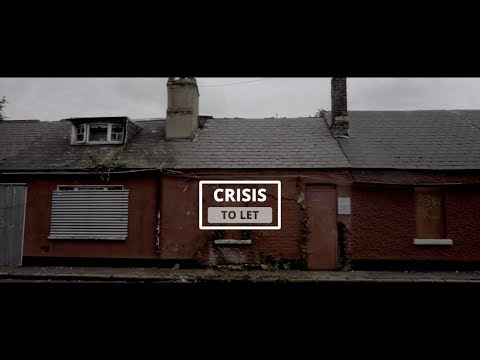 Ireland's Housing Crisis 2017: A Crisis To Let.