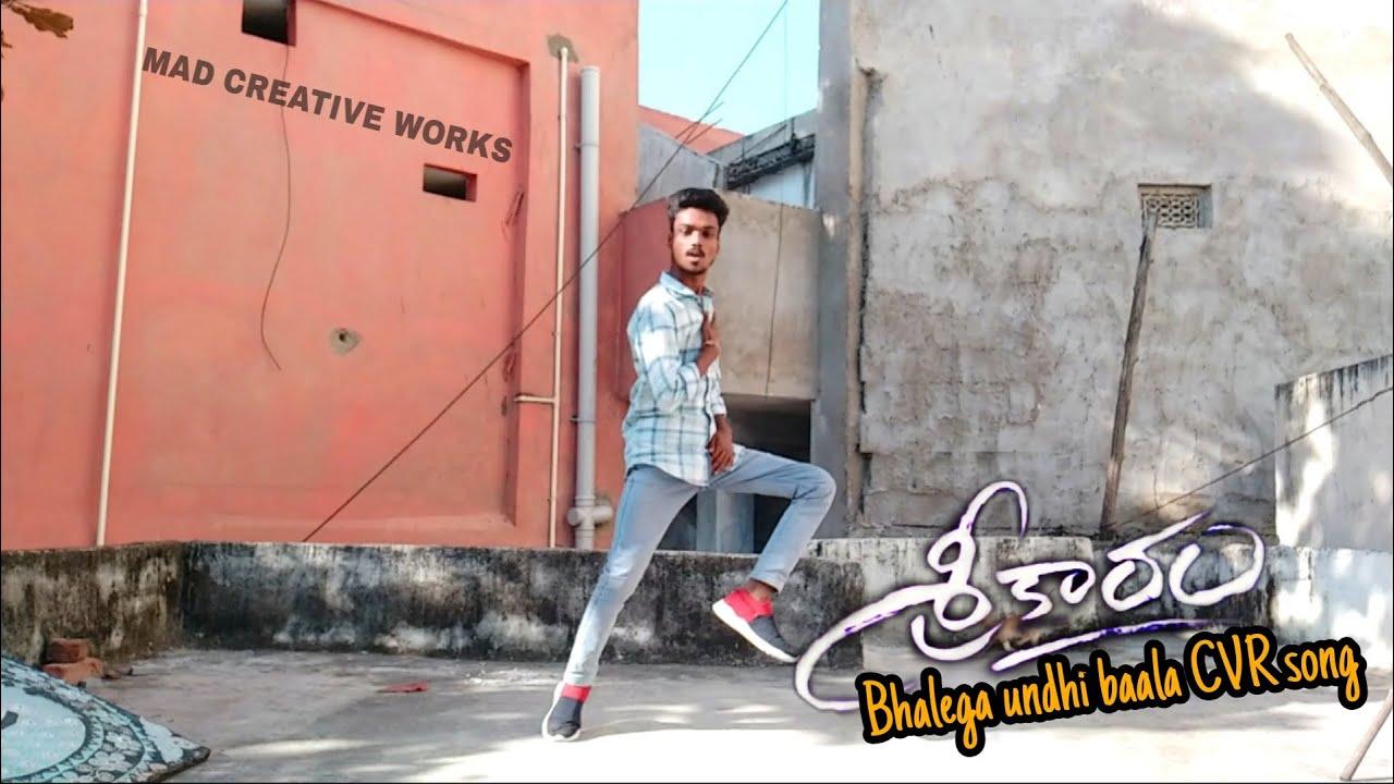 SREEKARAM BHALEGA UNDHI BAALA | DANCE COVER SONG|MAD CREATIVE WORKS|MADHAVAN VEMULA