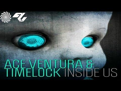 Ace Ventura & Timelock - Inside Us mp3