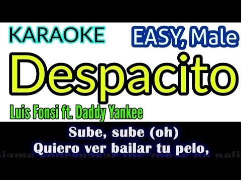 [Karaoke, Easy] Luis Fonsi - Despacito ft  Daddy Yankee (Lyrics Video)