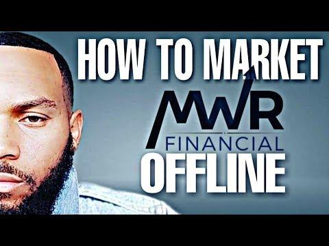 How To Market MWR Offline