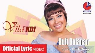 DUIT DOLANAN - VITA KDI feat SUMO (OM. MALIKA) -  Lyric