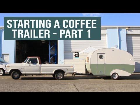 Start A New Coffee Van / Food Trailer Business - Part 1