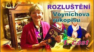 Paní Irena a ROZLUŠTĚNÍ VOYNICHOVA RUKOPISU - část 1. - Šifra paní Ireny (14. 11. 2020)
