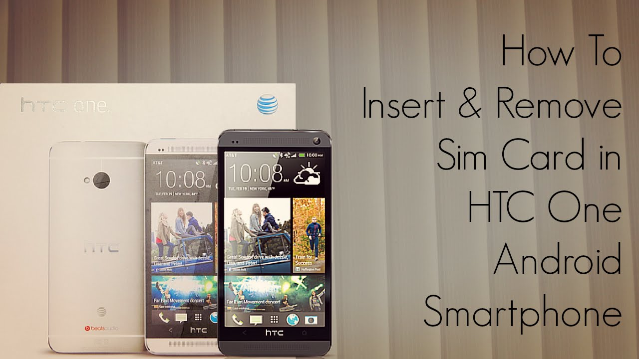 how to remove a sim card from an iphone 5 how to insert and remove sim card in htc one android 1442