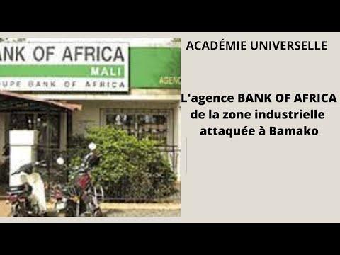 L'agence BANK OF AFRICA de la zone industrielle attaquée à Bamako