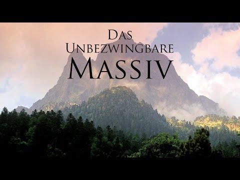 Das unbezwingbare Massiv 2011 Dokumentation | Film deutsch
