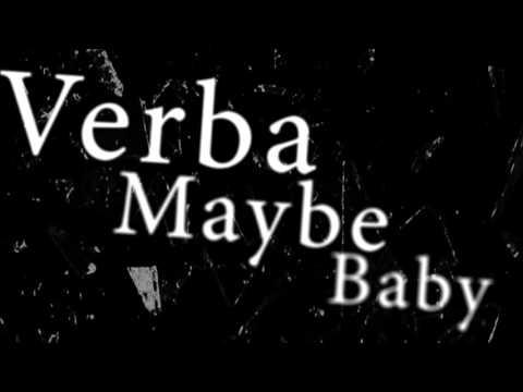 Verba  - Maybe Baby 2016 (Udostępniaj, Nie Kopiuj)