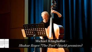 The poet- Prof. Michael Klinghoffer- Schachar Regev