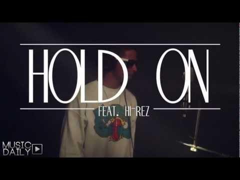 Jake Miller - Hold On (Feat. Hi-Rez) (Official Music Video)
