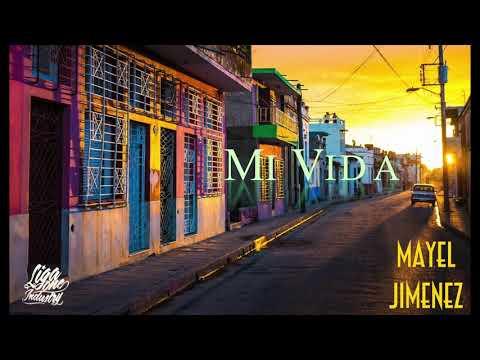 Mayel Jimenez - Mi Vida (son officel) // liga one industry