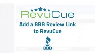 Add a BBB Review Link to RevuCue