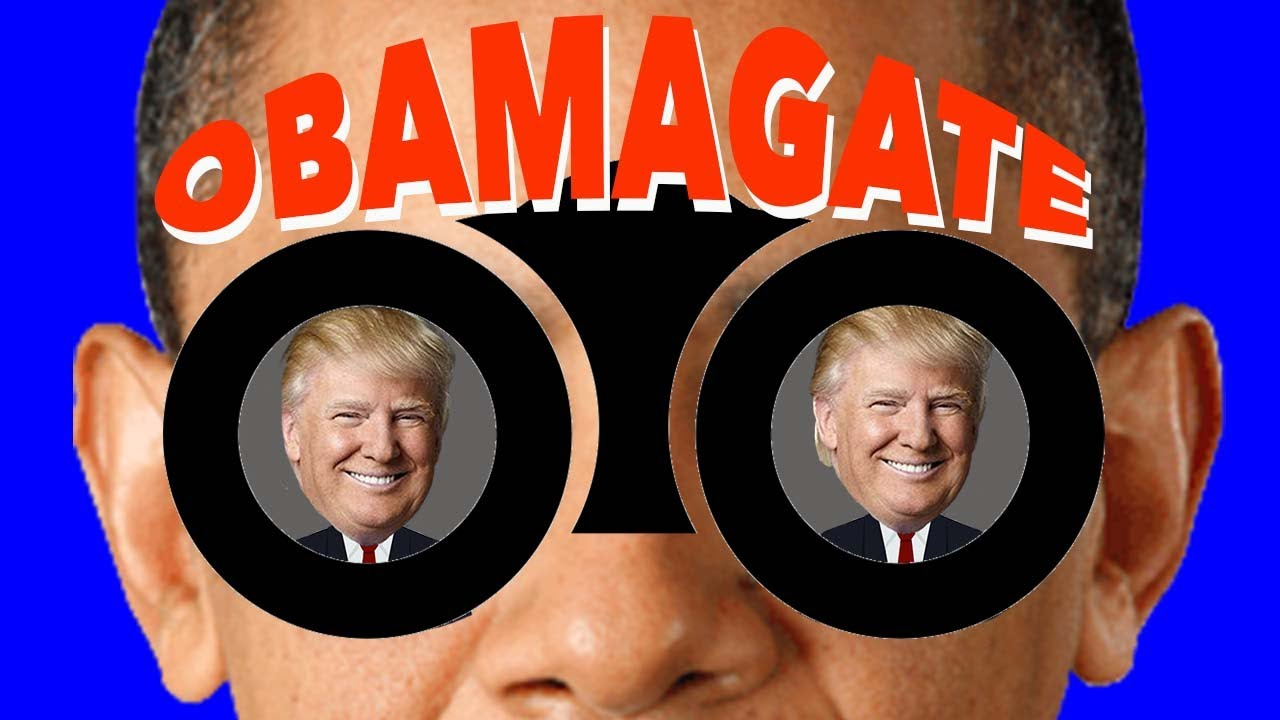 ObamaGate - How The Obama Administration Weaponized Surveillance Laws To Target Trump