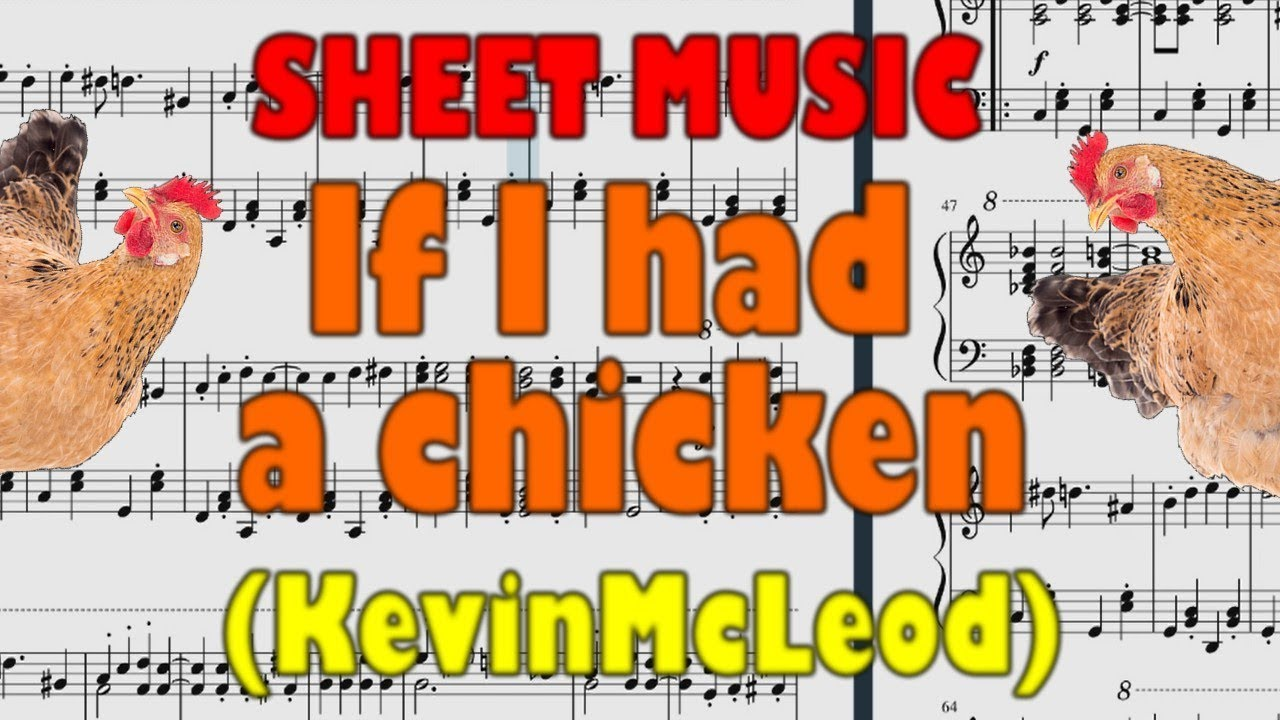 If I had a chicken - KevinMcLeod - Sheet Music (Musescore)